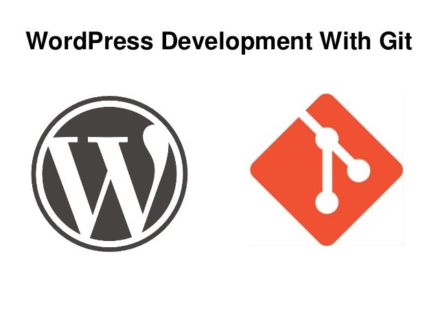 WordPress Development With Git