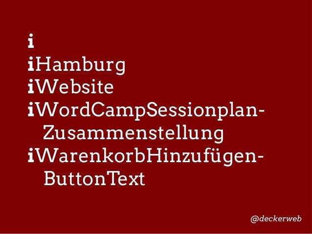 Sags auf meine Weise - Plugin-Texte vs. Kundenwünsche (WordCamp Hamburg 2014, geplant) Slide 3