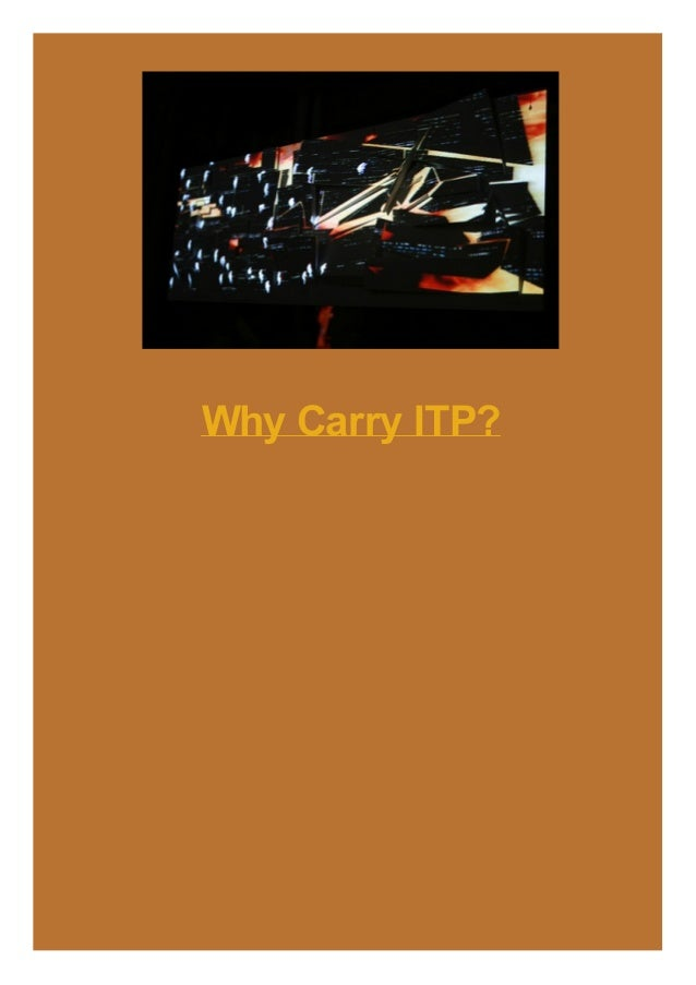 Why Carry ITP?