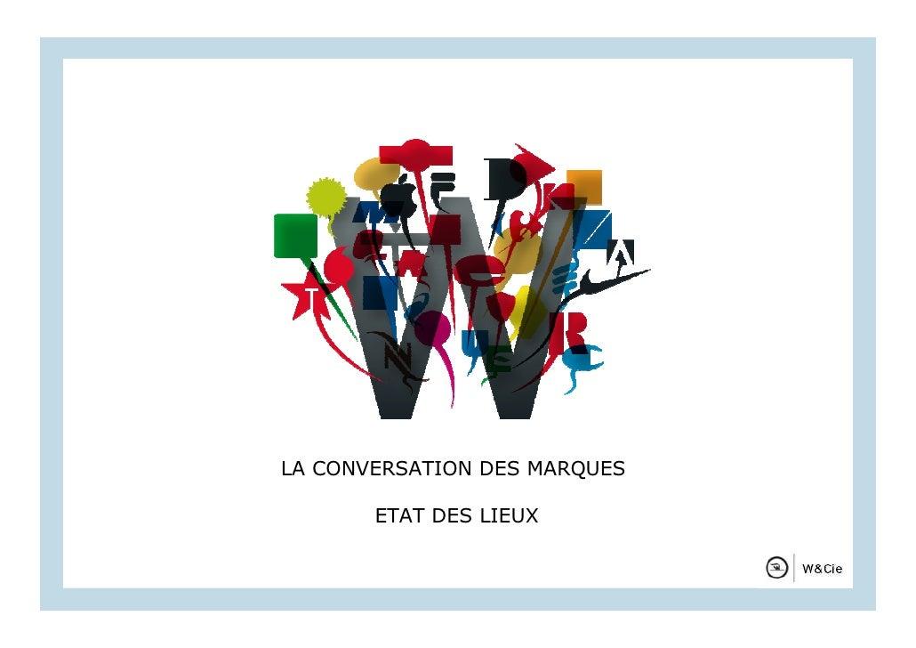 LA CONVERSATION DEST E      P R É S E N MARQUES       ETAT DES LIEUX