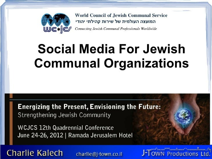 Social Media For JewishCommunal Organizations