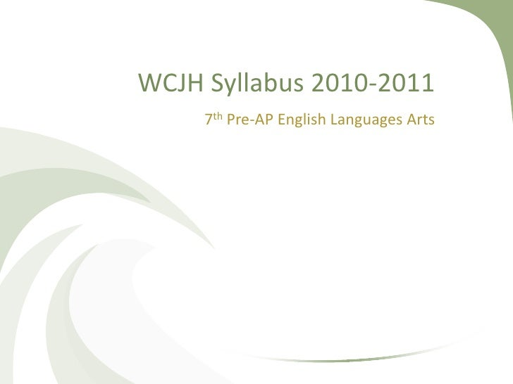 WCJH Syllabus 2010-2011<br />7th Pre-AP English Languages Arts<br />