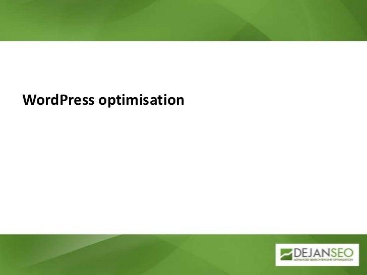 WordPress optimisation<br />