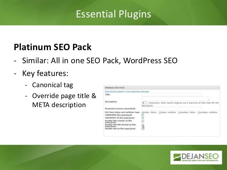 Platinum SEO Pack<br /><ul><li>Similar: All in one SEO Pack, WordPress SEO