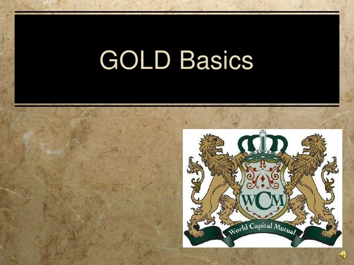 GOLD Basics
