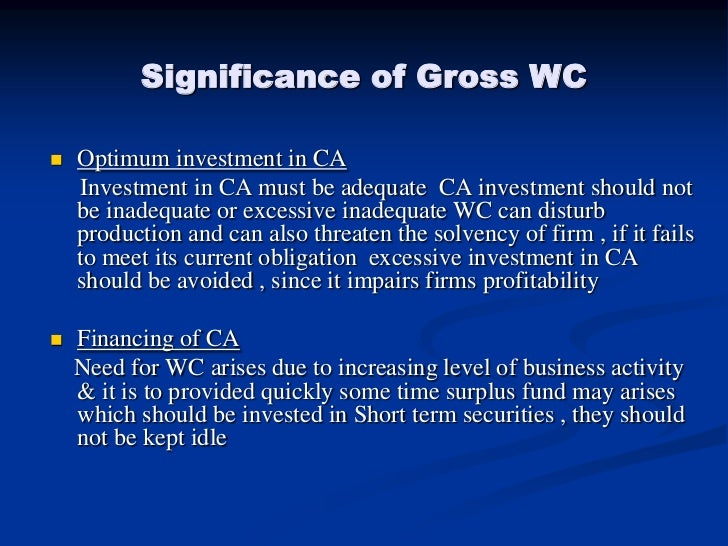 the significance of working capital management Making working capital work  boards understand that efficient management of working capital can potentially free.