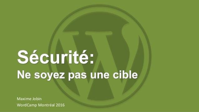 Maxime Jobin WordCamp Montréal 2016