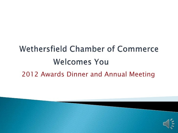 2012 Awards Dinner and Annual Meeting