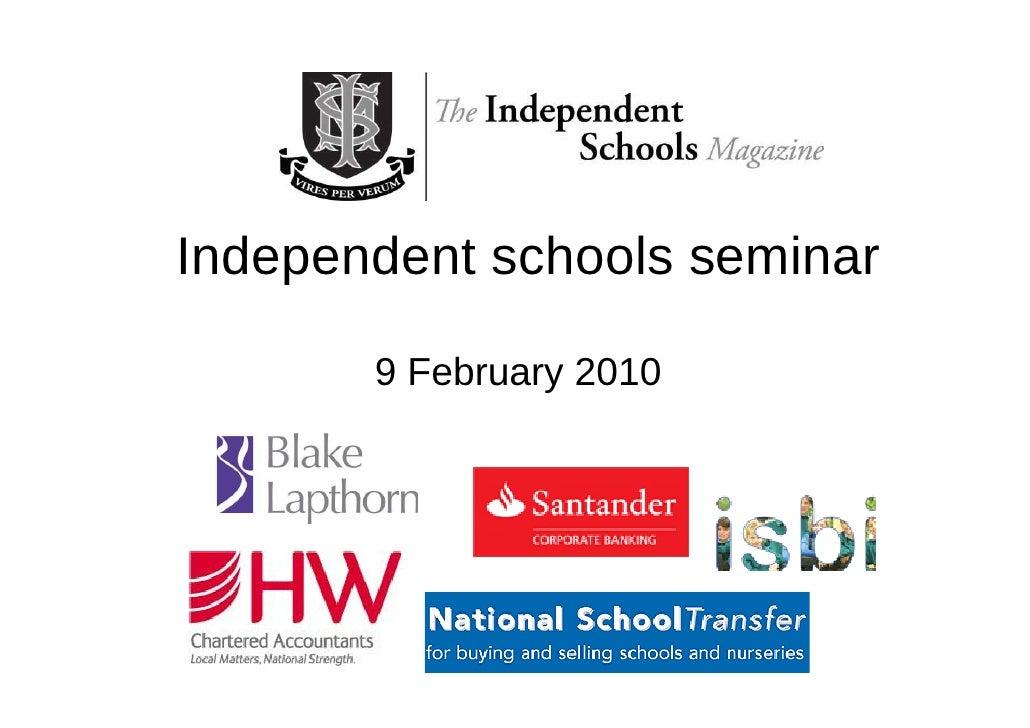 Independent schools seminar         9 February 2010