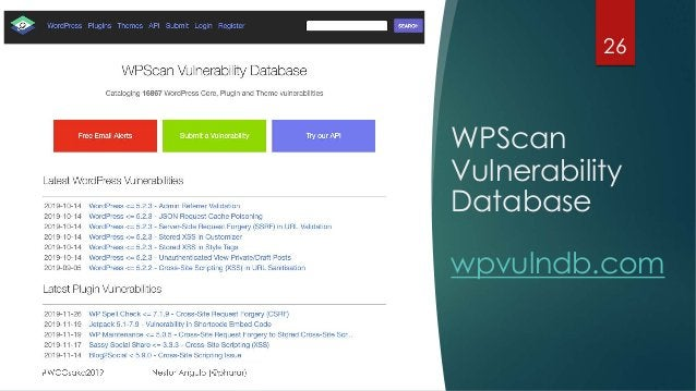WPScan Vulnerability Database wpvulndb.com 26