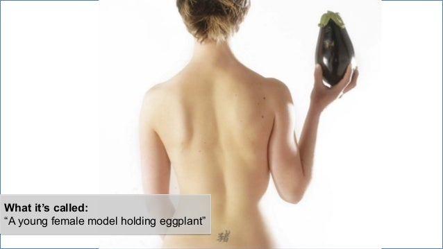 """What it's called: """"A young female model holding eggplant"""""""
