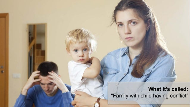 """What it's called: """"Family with child having conflict"""""""