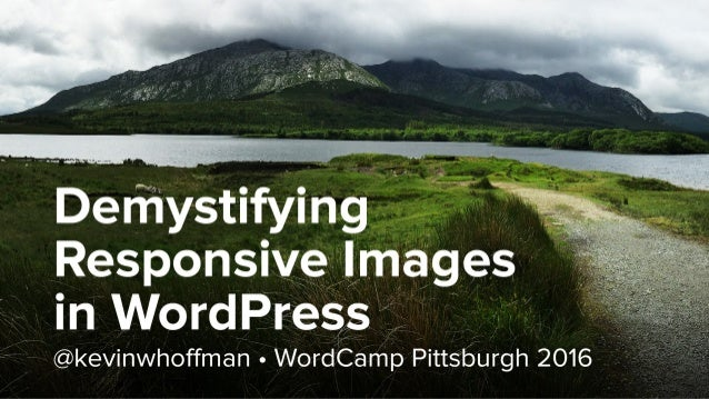 Demystifying Responsive Images in WordPress