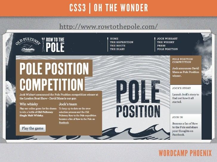 CSS3 | OH THE WONDERhttp://www.rowtothepole.com/                               WORDCAMP PHOENIX