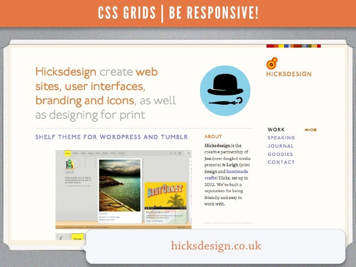 CSS GRIDS | BE RESPONSIVE!           hicksdesign.co.uk