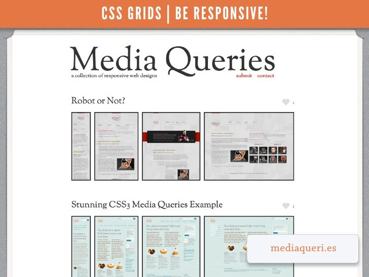 CSS GRIDS | BE RESPONSIVE!                             mediaqueri.es