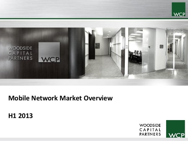 Mobile Network Market Overview H1 2013  0