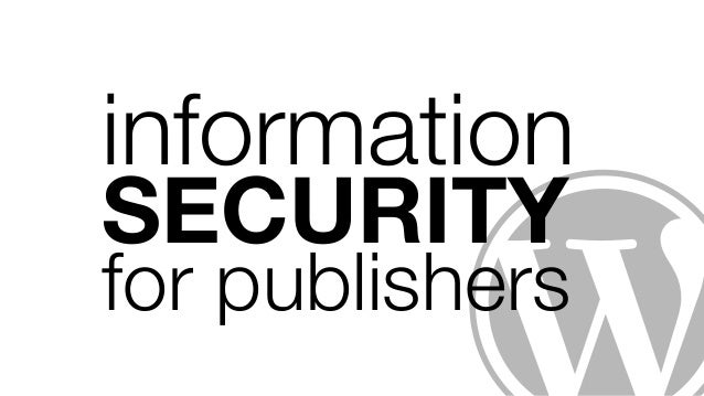 information  SECURITY for publishers