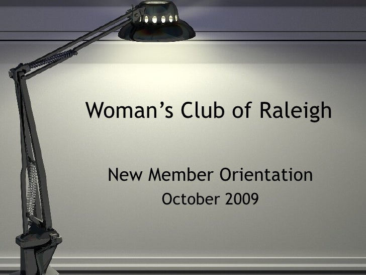 Woman's Club of Raleigh New Member Orientation October 2009