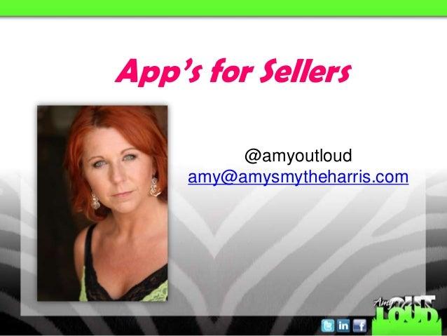 @amyoutloudamy@amysmytheharris.comApp's for Sellers
