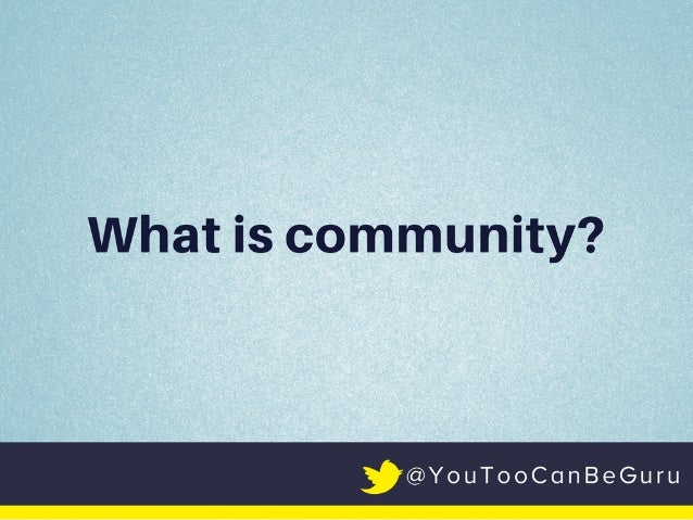 Building Community — One Conversation at a Time Slide 2
