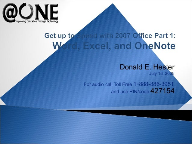 Office 2007 part 1 donald e hester july 18 2008 for audio call toll free 1 888 ccuart Gallery
