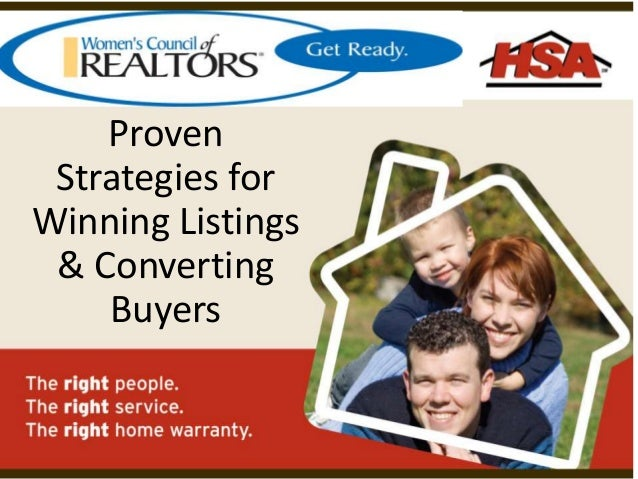 Proven Strategies for Winning Listings & Converting Buyers