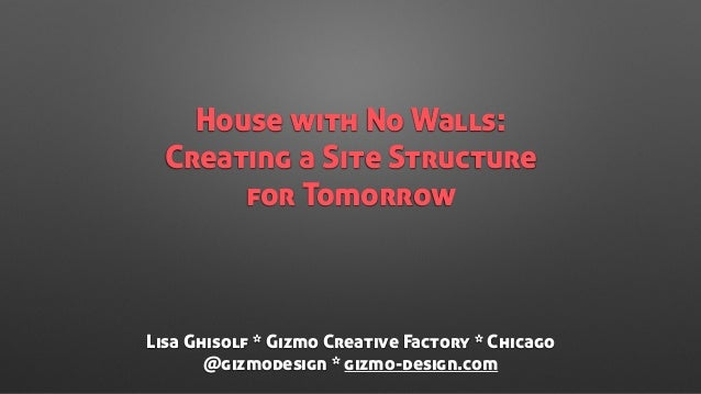 House with No Walls: