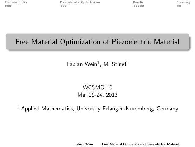 Piezoelectricity Free Material Optimization Results SummaryFree Material Optimization of Piezoelectric MaterialFabian Wein...