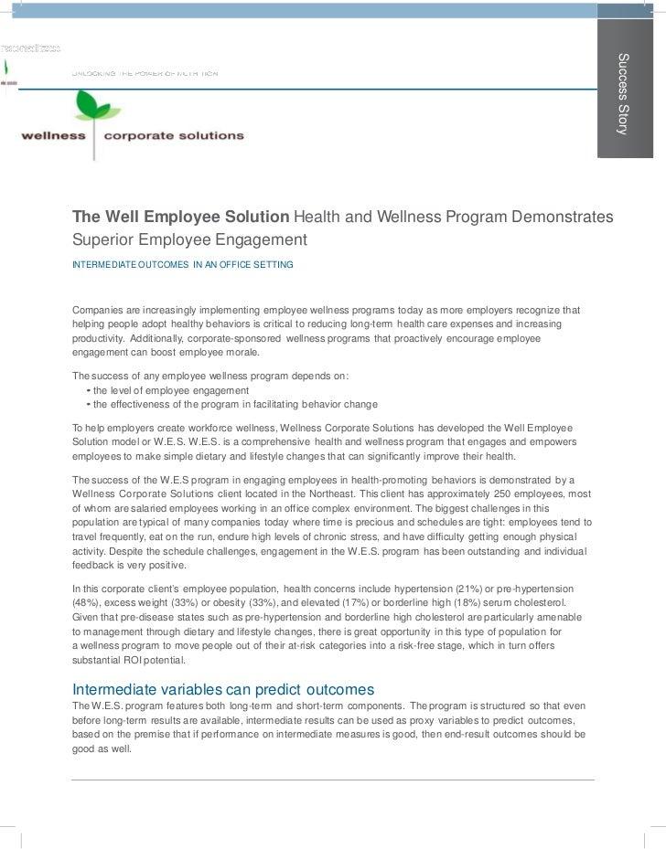 Success StoryThe Well Employee Solution Health and Wellness Program DemonstratesSuperior Employee EngagementINTERMEDIATE O...