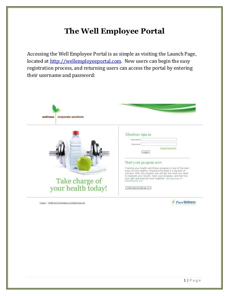 The Well Employee PortalAccessing the Well Employee Portal is as simple as visiting the Launch Page,located at http://well...