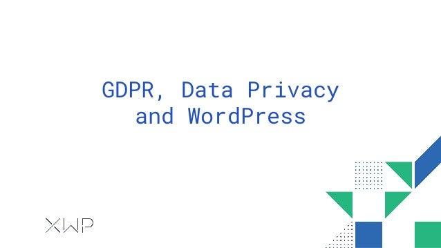 GDPR, Data Privacy and WordPress