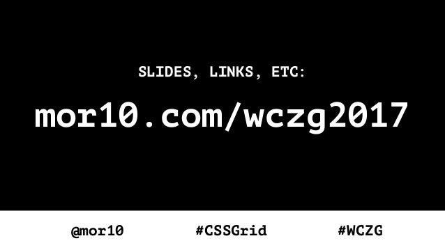 CSS Grid Changes Everything - Keynote at WebCamp Zagreb 2017 Slide 3