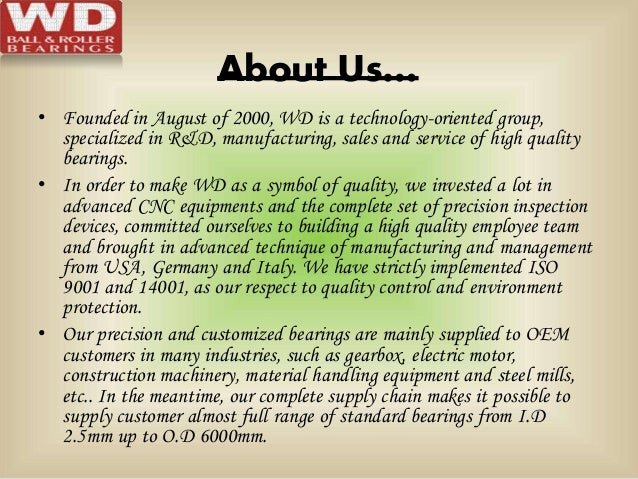 About Us… • Founded in August of 2000, WD is a technology-oriented group, specialized in R&D, manufacturing, sales and ser...