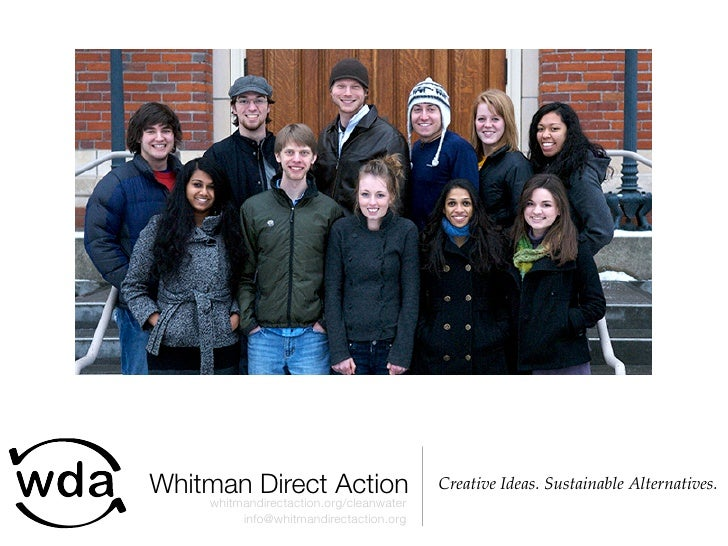 Whitman Direct Action                    Creative Ideas. Sustainable Alternatives.     whitmandirectaction.org/cleanwater ...