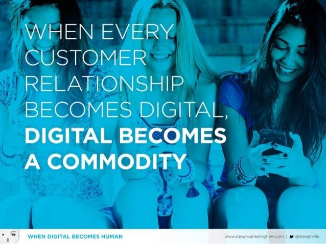When Digital becomes Human Slide 8