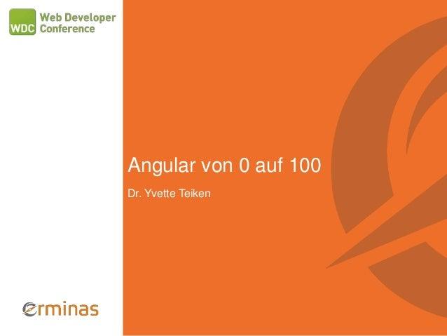 Angular von 0 auf 100 Dr. Yvette Teiken