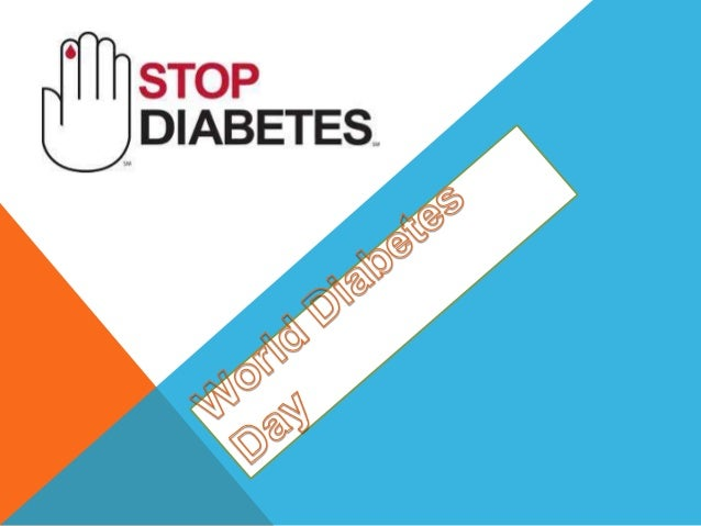 INTRODUCTION World Diabetes Day is celebrated every year on November the 14th. The World Diabetes Day campaign is organize...