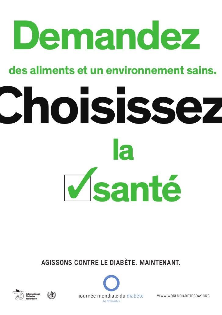 Demandezdes aliments et un environnement sains.Choisissez                         la                    santé      AGISSON...