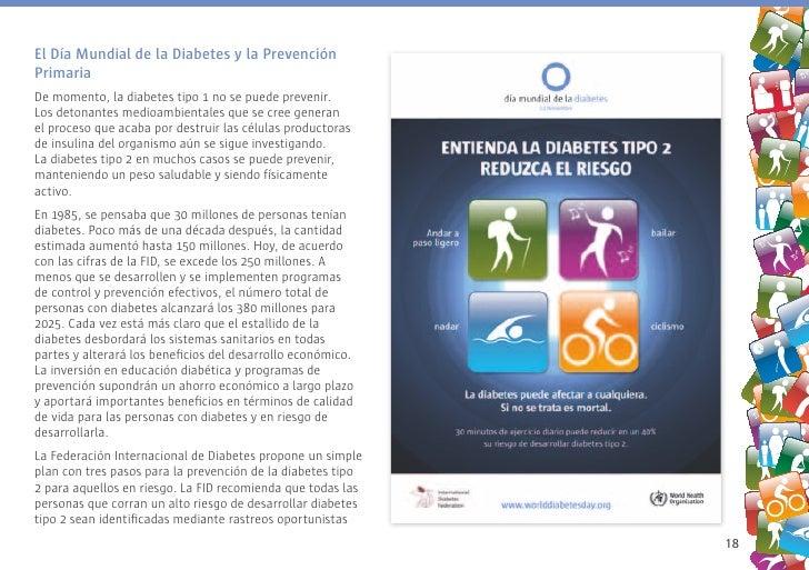 El Día Mundial de la Diabetes y la Prevención Primaria De momento, la diabetes tipo 1 no se puede prevenir. Los detonantes...