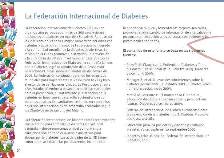 La Federación Internacional de Diabetes      La Federación Internacional de Diabetes (FID) es una        la conciencia púb...