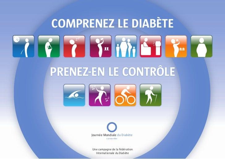 Comprenez le Diabète   prenez-en le Contrôle          Journée Mondiale du Diabète                  14 novembre            ...
