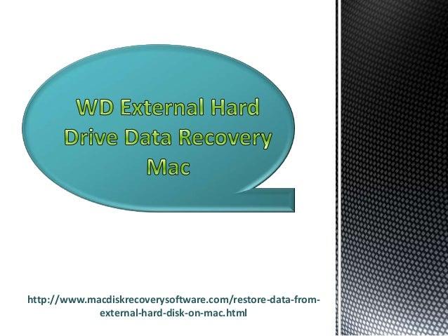 http://www.macdiskrecoverysoftware.com/restore-data-fromexternal-hard-disk-on-mac.html