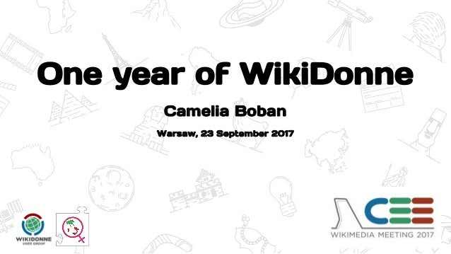 One year of WikiDonne Warsaw, 23 September 2017 Camelia Boban