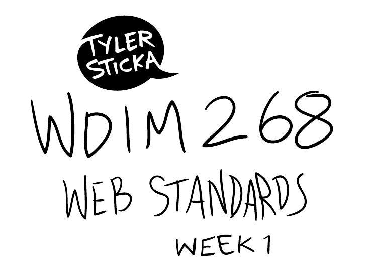 WDIM268 Week 1 (Summer 2009)