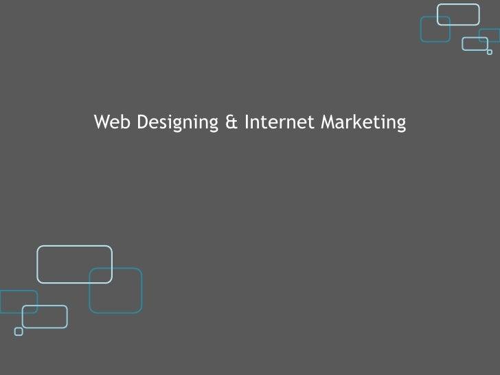 Web Designing & Internet Marketing
