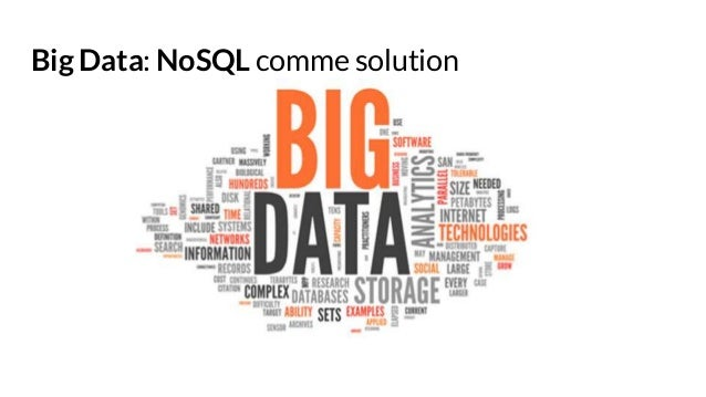 Big Data: NoSQL comme solution