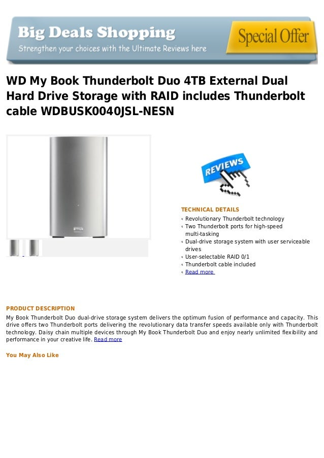WD My Book Thunderbolt Duo 4TB External DualHard Drive Storage with RAID includes Thunderboltcable WDBUSK0040JSL-NESNTECHN...