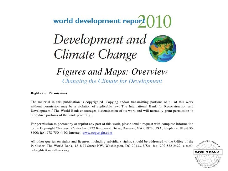Figures and Maps: OverviewChanging the Climate for Development<br />Rights and Permissions<br />The material in this publi...