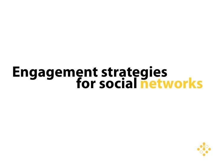 WDS08 - Engagement Strategies for Social Media Slide 2